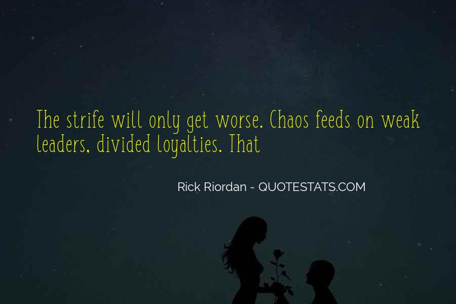 Quotes About Loyalties #12792