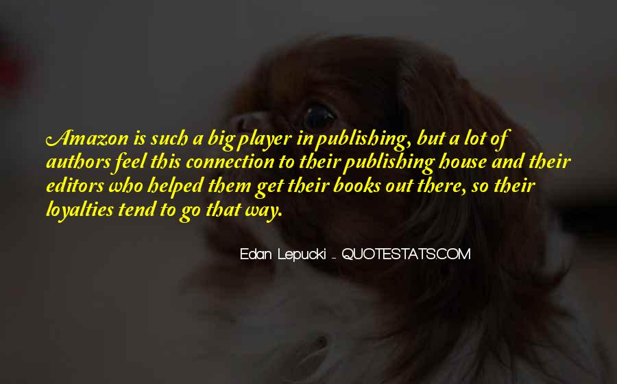 Quotes About Loyalties #1500110