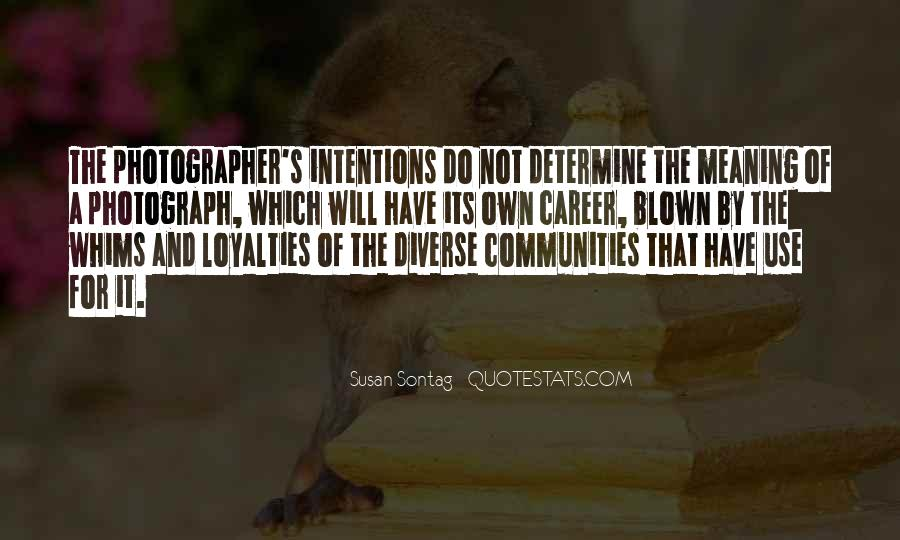 Quotes About Loyalties #1685825