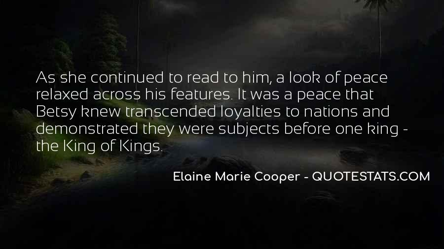 Quotes About Loyalties #1766657