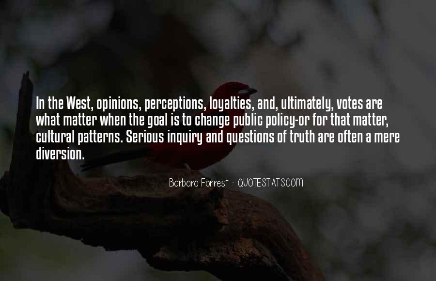 Quotes About Loyalties #1779455