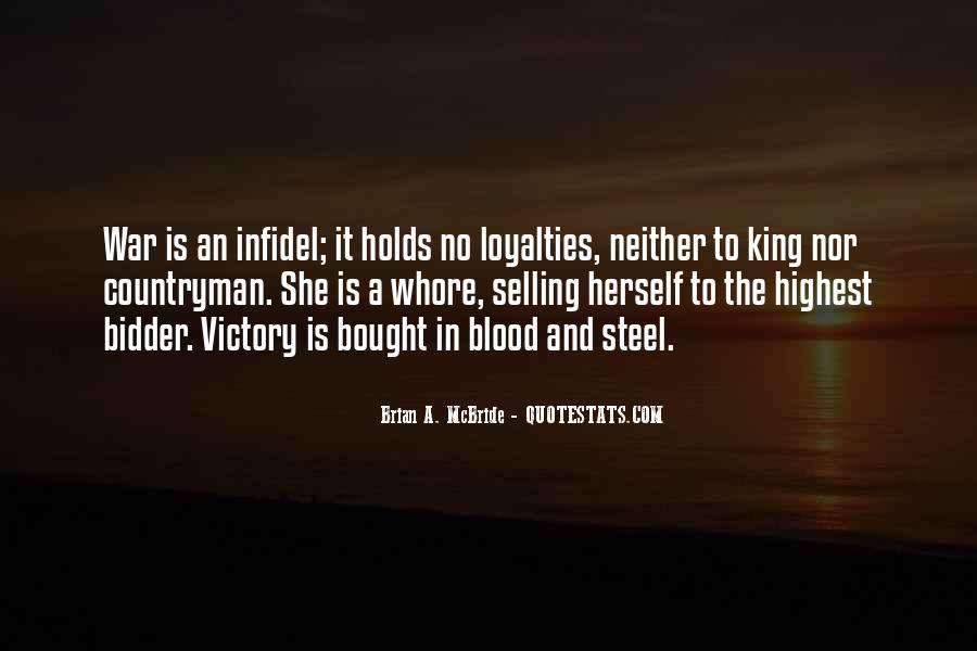 Quotes About Loyalties #1869969