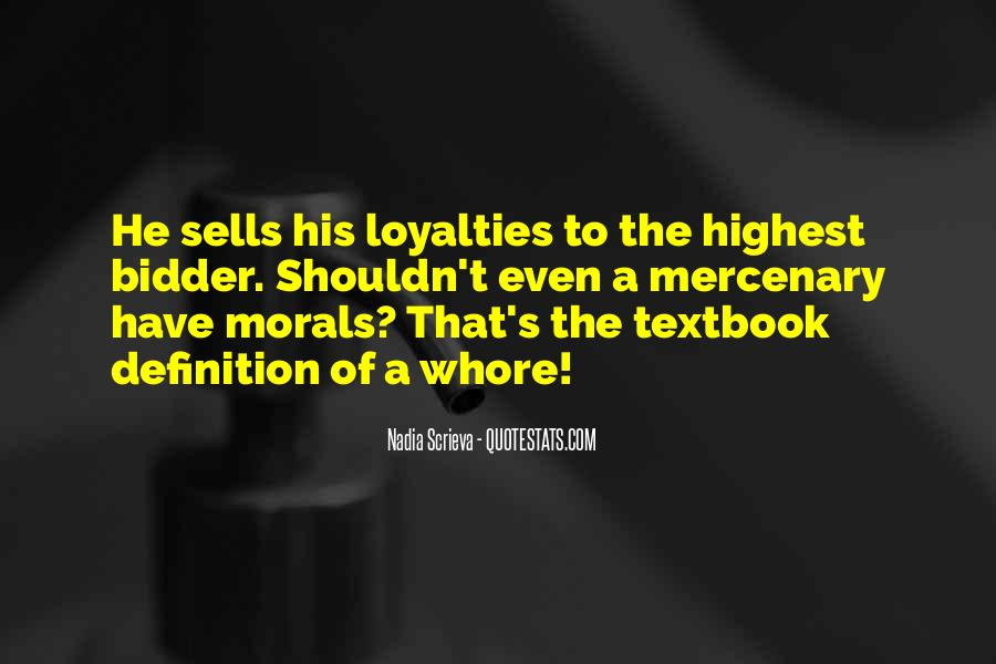 Quotes About Loyalties #228828