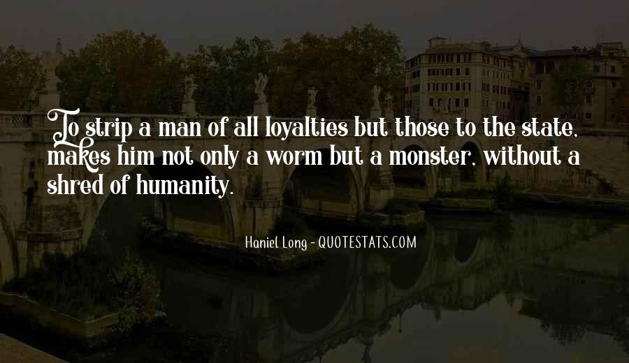 Quotes About Loyalties #35047