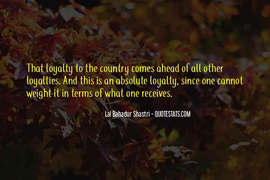 Quotes About Loyalties #456816
