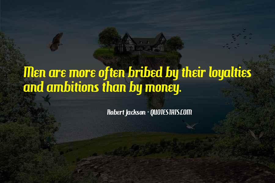 Quotes About Loyalties #584540