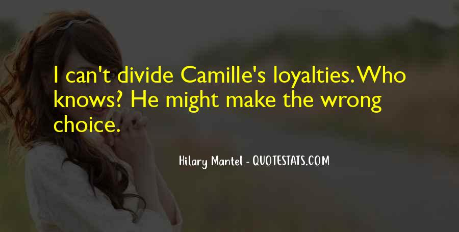 Quotes About Loyalties #602580