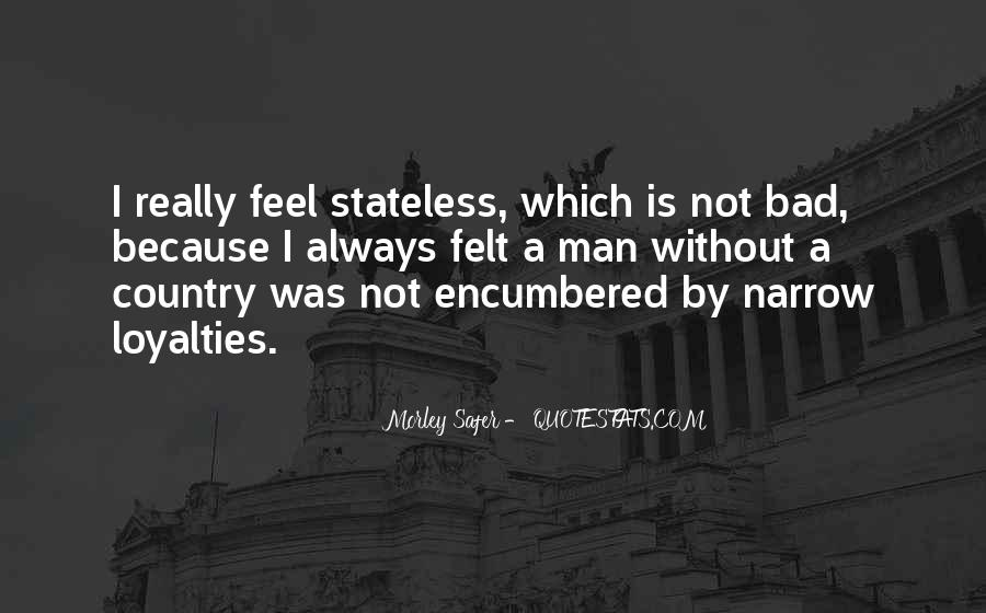Quotes About Loyalties #88283