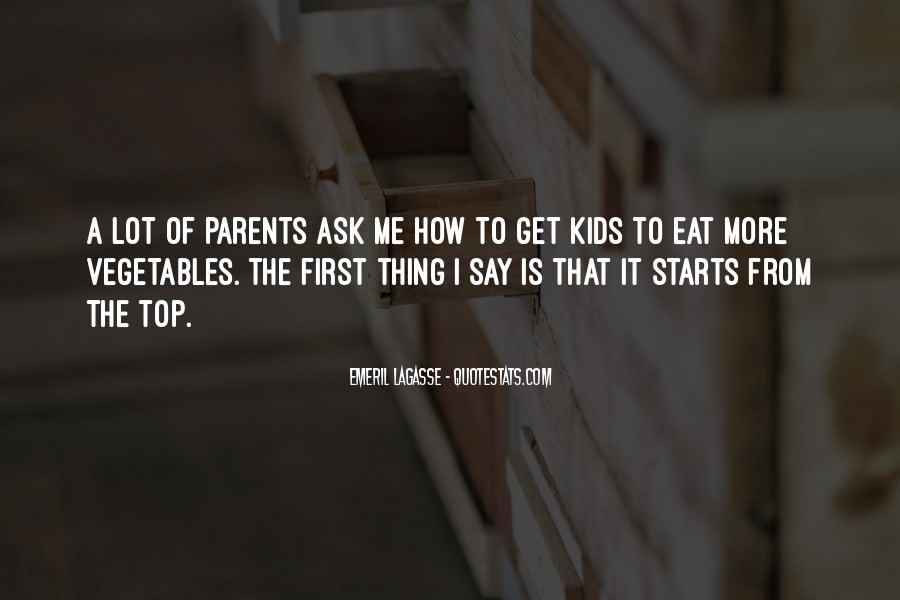 Quotes About Vegetables And Kids #553338