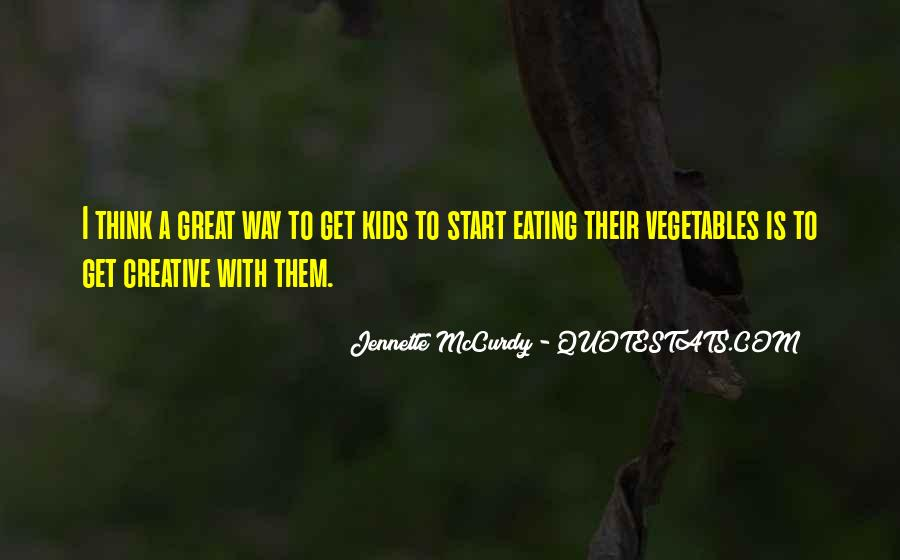 Quotes About Vegetables And Kids #948115
