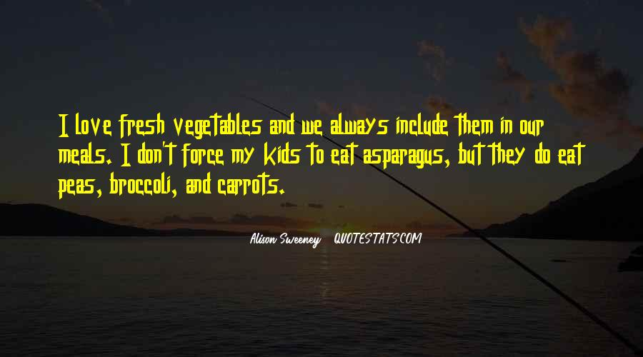 Quotes About Vegetables And Kids #954741