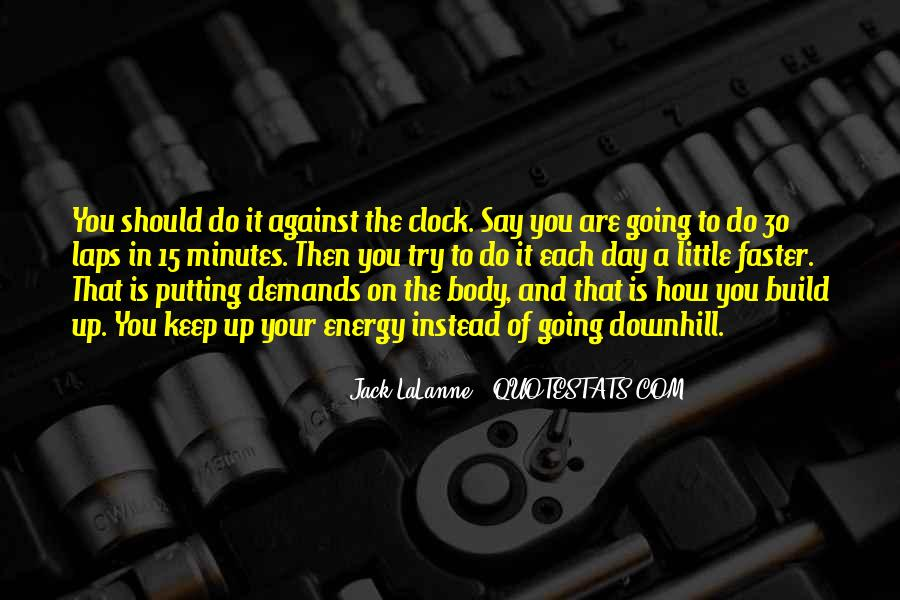 Quotes About Body Clock #458773