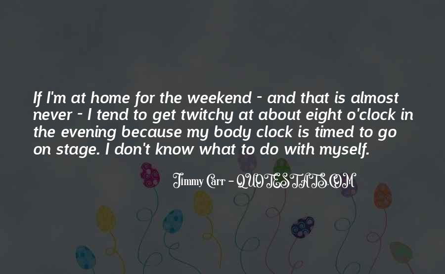 Quotes About Body Clock #564112