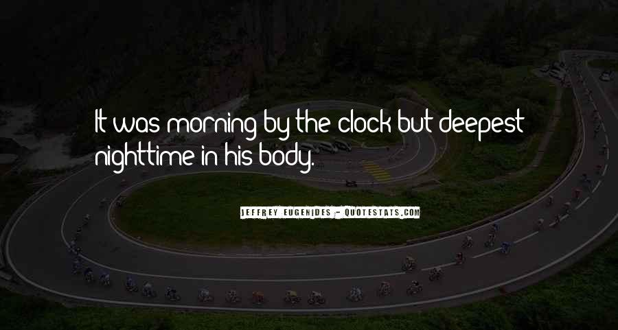 Quotes About Body Clock #742696