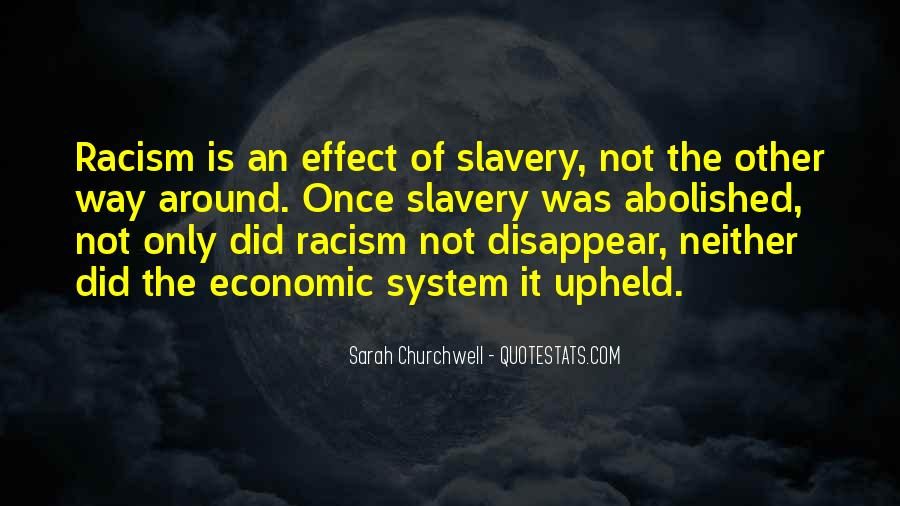Quotes About Racism And Slavery #1052652