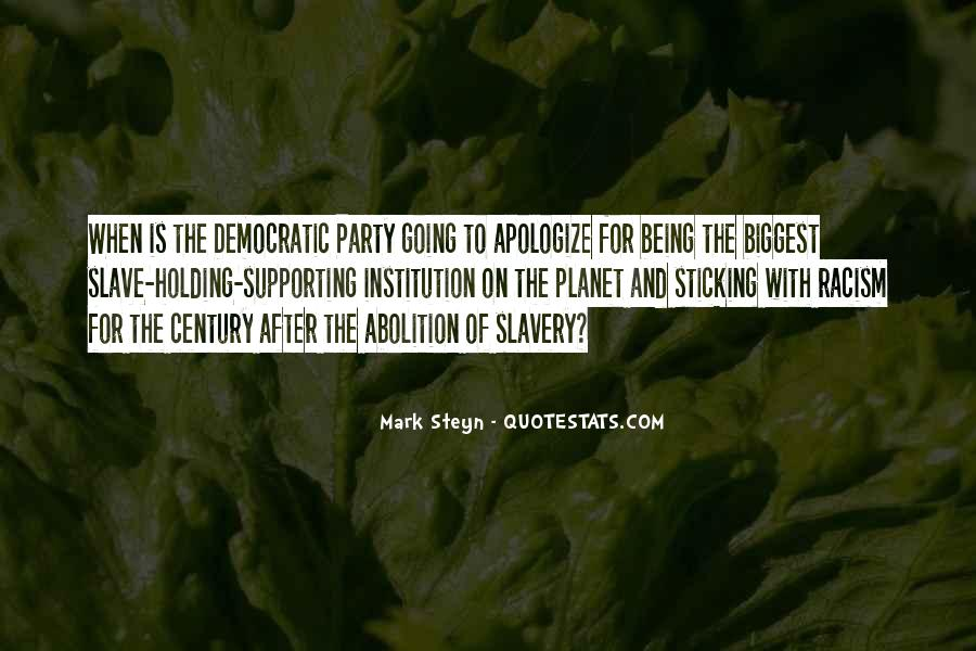 Quotes About Racism And Slavery #242771