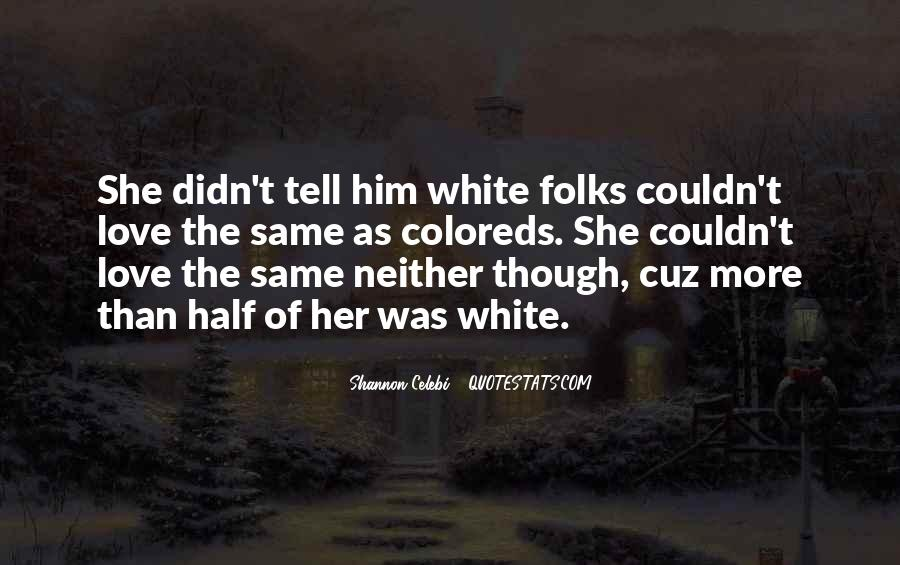 Quotes About Racism And Slavery #483891