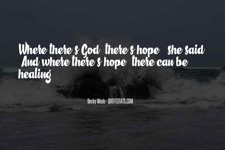 Quotes About Hope And Healing #1258629