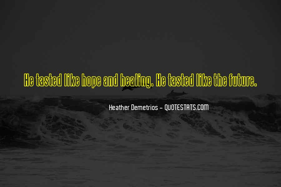 Quotes About Hope And Healing #1269012