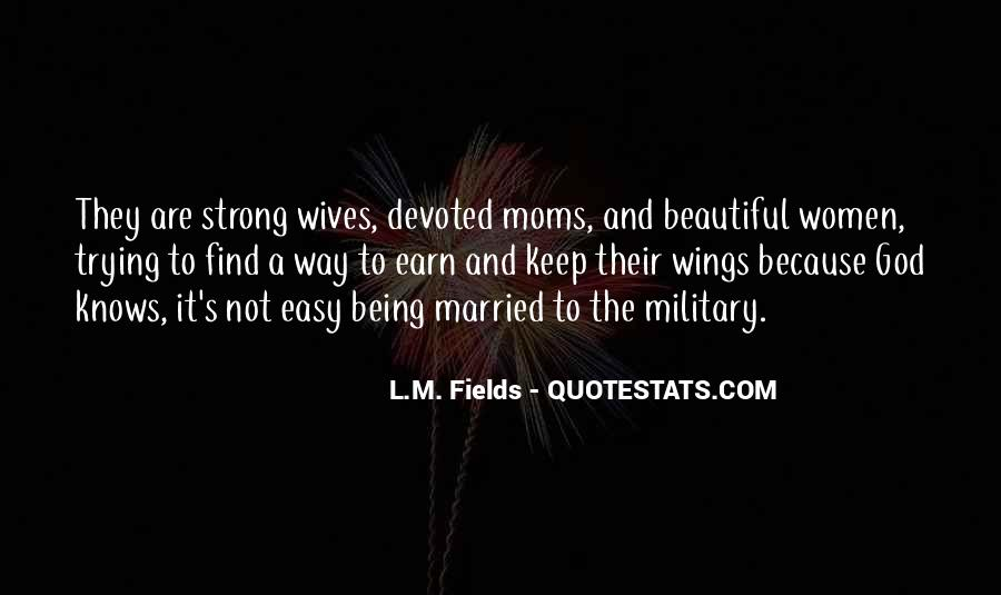 Quotes About Military Wives #1603135