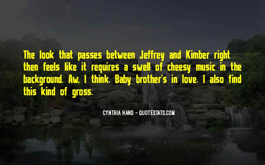 Quotes About Love For Your Brother #101651