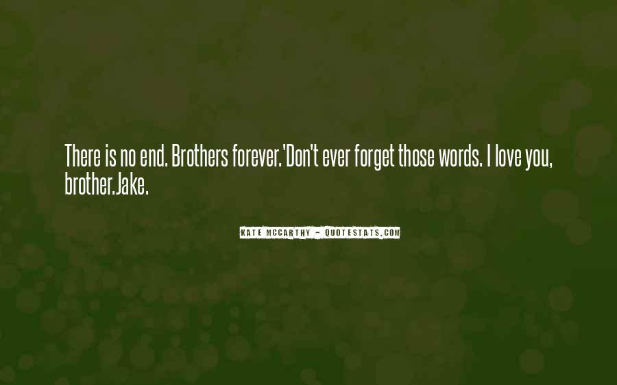 Quotes About Love For Your Brother #113448