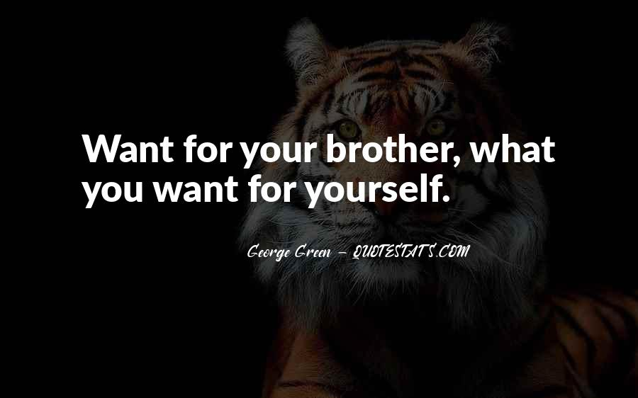 Quotes About Love For Your Brother #1450136