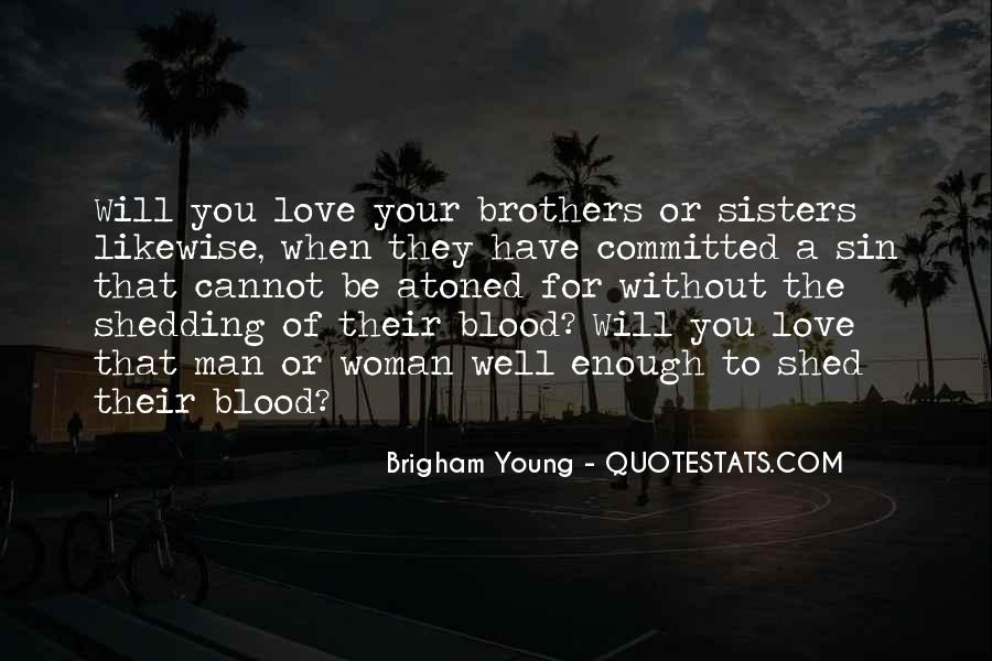 Quotes About Love For Your Brother #1773430