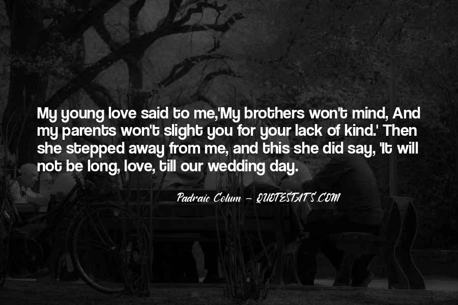 Quotes About Love For Your Brother #1849832