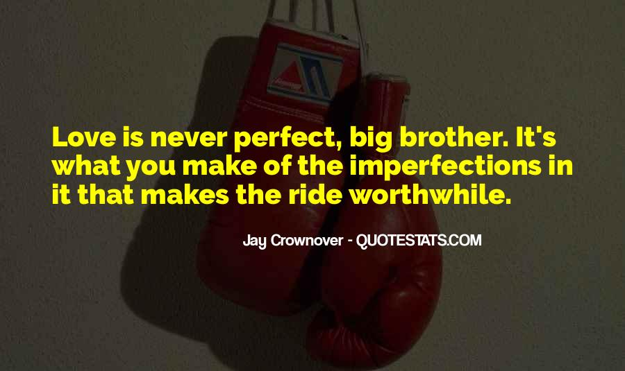 Quotes About Love For Your Brother #35655