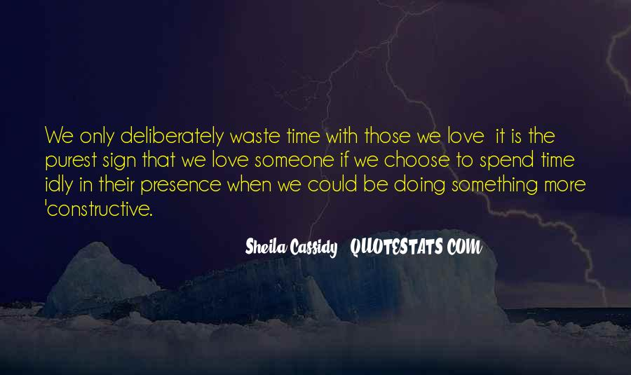 Quotes About Wasting Time On Love #1712650