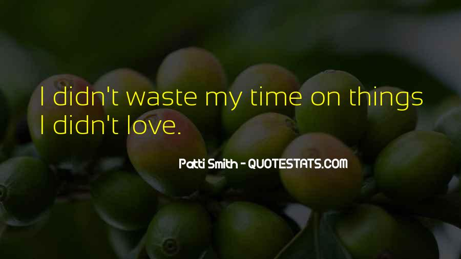 Quotes About Wasting Time On Love #35800
