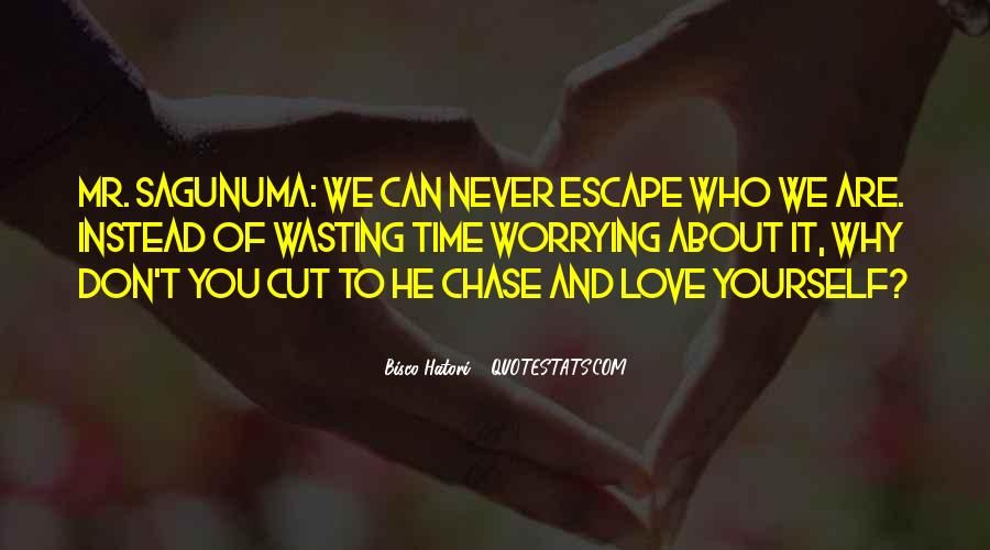 Quotes About Wasting Time On Love #4220