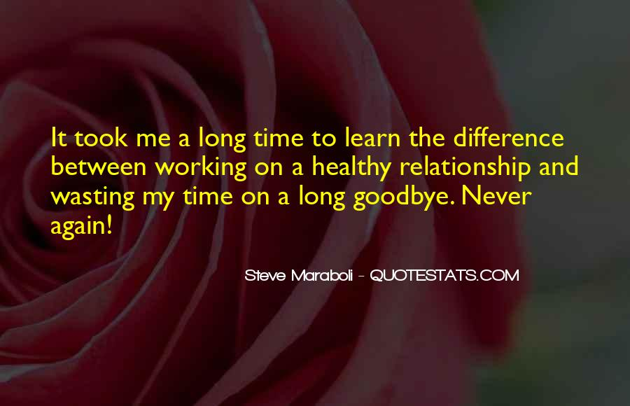 Quotes About Wasting Time On Love #484272