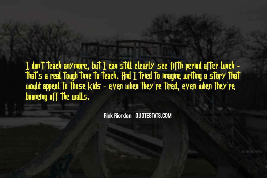 Quotes About Writing By Rick Riordan #1666315
