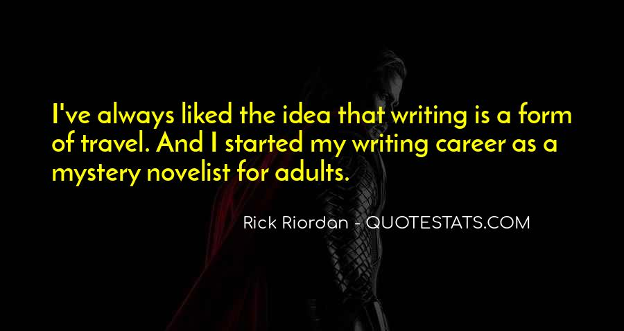 Quotes About Writing By Rick Riordan #1789683
