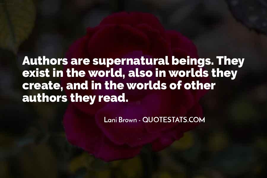 Quotes About The Supernatural World #1225853