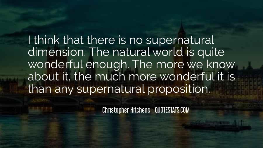 Quotes About The Supernatural World #1736105