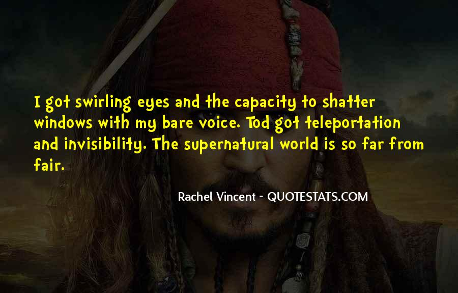 Quotes About The Supernatural World #739074