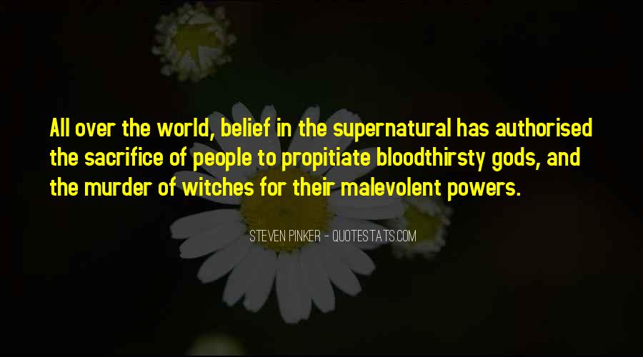 Quotes About The Supernatural World #902106