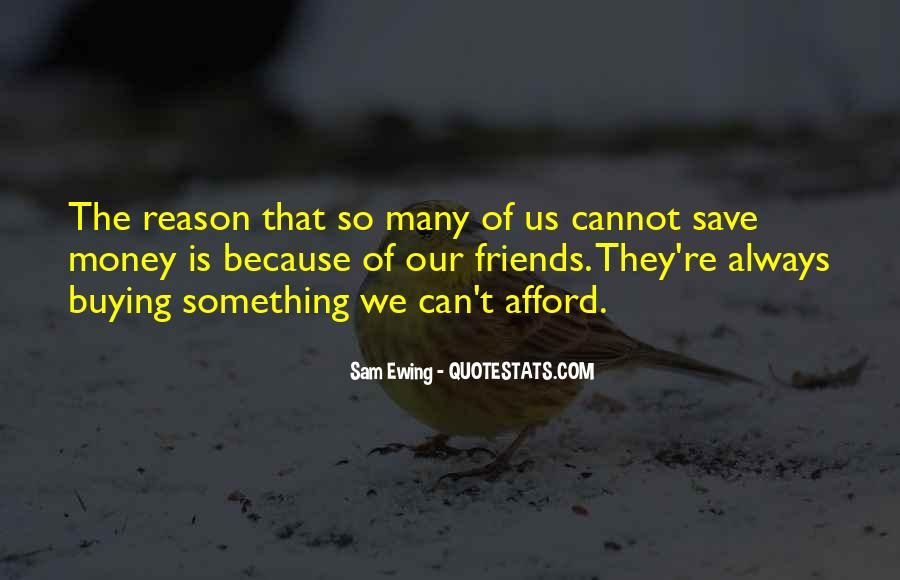 Quotes About Saving Money #1014284