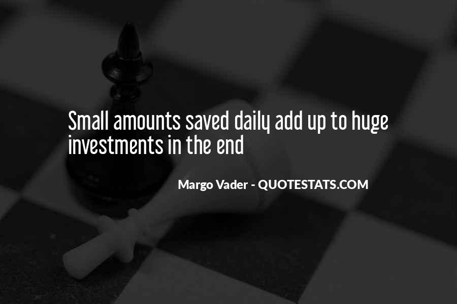 Quotes About Saving Money #1049543