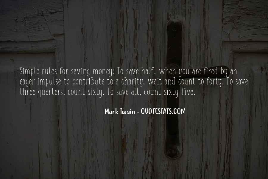 Quotes About Saving Money #377991