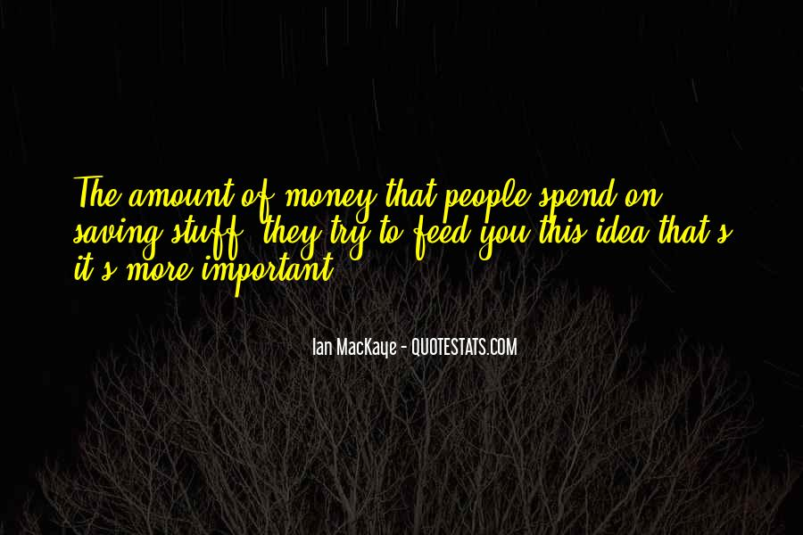 Quotes About Saving Money #896582