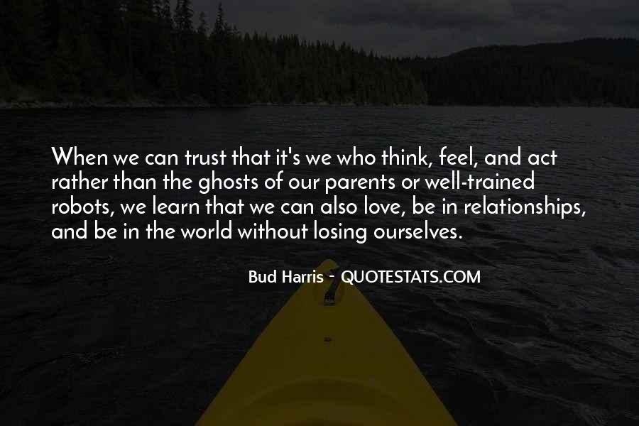 Quotes About Trust And Relationships #1218050