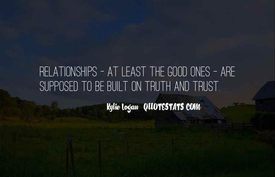 Quotes About Trust And Relationships #1228492