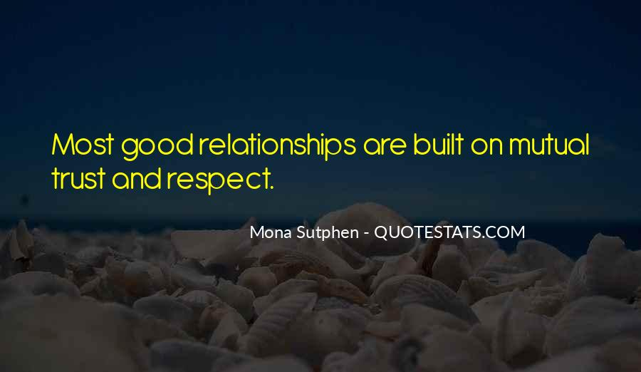 Quotes About Trust And Relationships #1247581