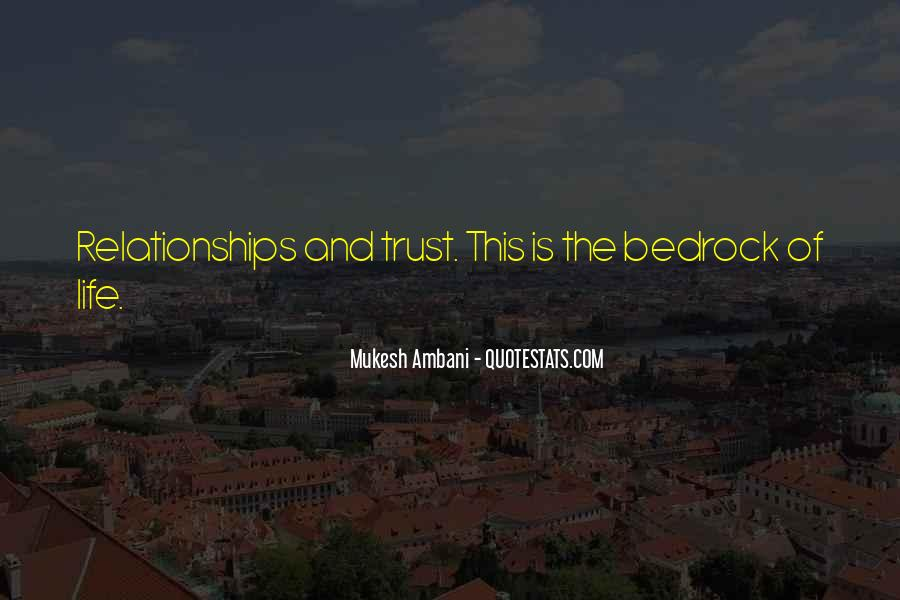 Quotes About Trust And Relationships #129895