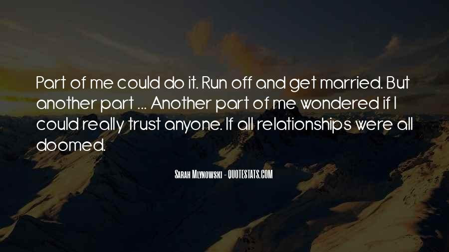 Quotes About Trust And Relationships #1437620