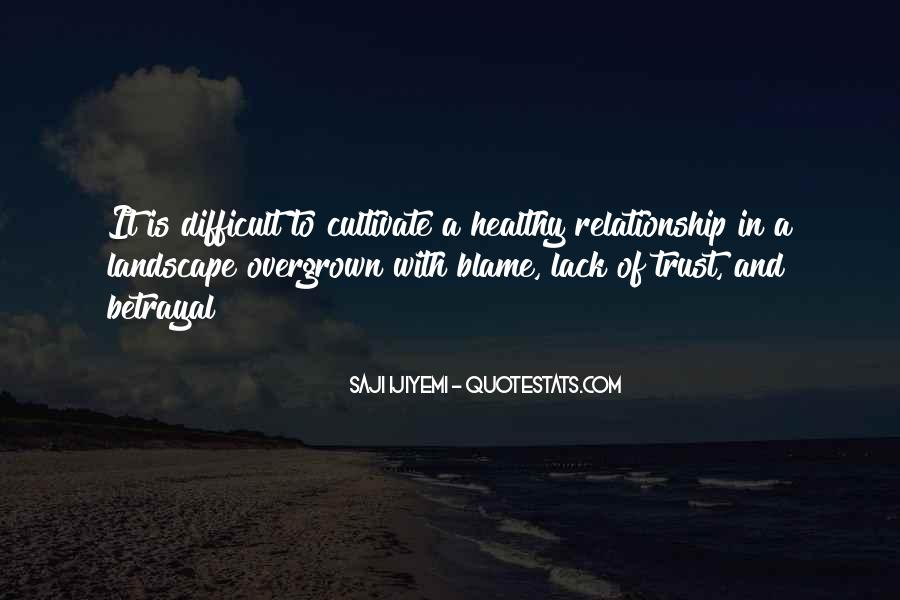 Quotes About Trust And Relationships #1446102